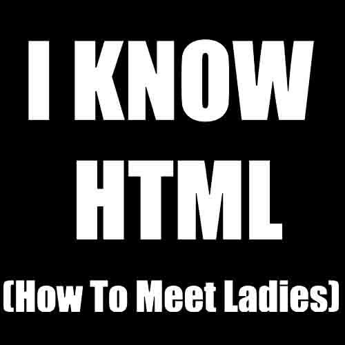 I know HTML - Színes Póló